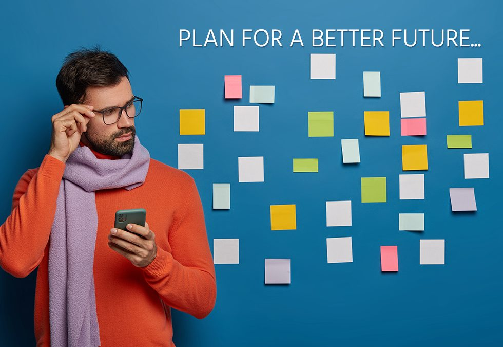Planning for a better future